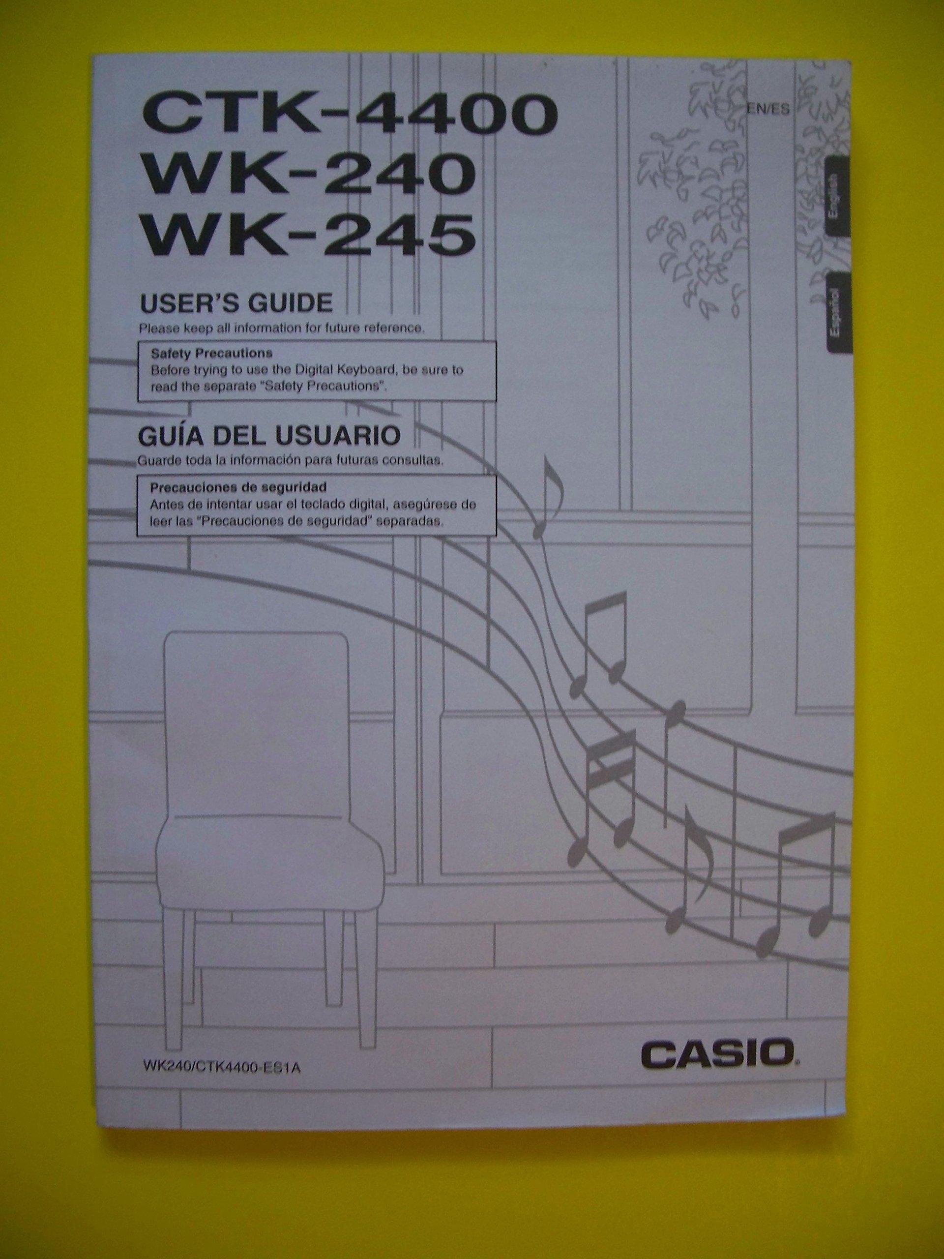 CTK-4400, WK-240, WK-245 Users Guide Paperback – 2014
