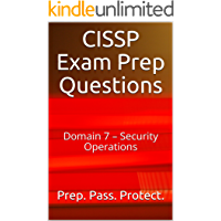 CISSP Exam Prep Questions: Domain 7 – Security Operations (English Edition)