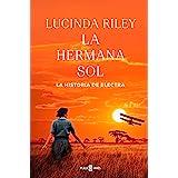 La hermana sol (Las Siete Hermanas 6): La historia de Electra (Spanish Edition)