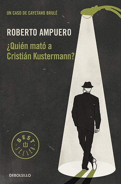El caso Neruda (La otra orilla): Amazon.es: Ampuero, Roberto: Libros