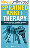 SPRAINED ANKLE THERAPY: Home Remedy Keys for Sprains