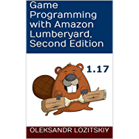 Game Programming with Amazon Lumberyard, Second Edition