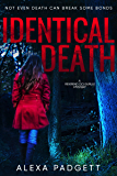 Identical Death (A Reverend Cici Gurule Mystery Book 0)