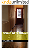 The Ghost and The Frat Jock