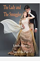 The Lady and The Smuggler (Sins of the Past Book 1) Kindle Edition