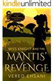 Miss Knight and the Mantis' Revenge (Society for Paranormals Book 3)