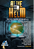 At The Helm: Volume 3: A Sci-Fi Bridge Anthology (English Edition)