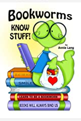 Bookworms Know Stuff! Kindle Edition