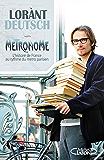Métronome : L'histoire de France au rythme du métro parisien (Hors collection) (French Edition)