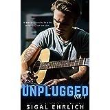 Unplugged: A Rockstar Romance (Unplugged, #1)