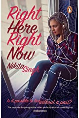 Right Here Right Now Kindle Edition