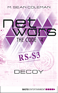Netwars the code 1 crash netwars 1 a cyber crime thriller netwars the code 4 decoy netwars 1 a cyber crime thriller fandeluxe Choice Image