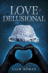 Love is Delusional Paperback