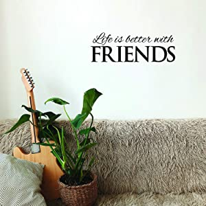 Vinyl Wall Art Decal - Life is Better with Friends - 8