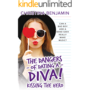 Kissing The Hero (The Dangers of Dating a Diva Book 2)