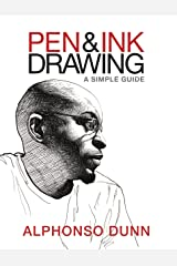Pen and Ink Drawing: A Simple Guide (English Edition) Edición Kindle