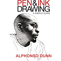 Pen and Ink Drawing: A Simple Guide (English Edition)
