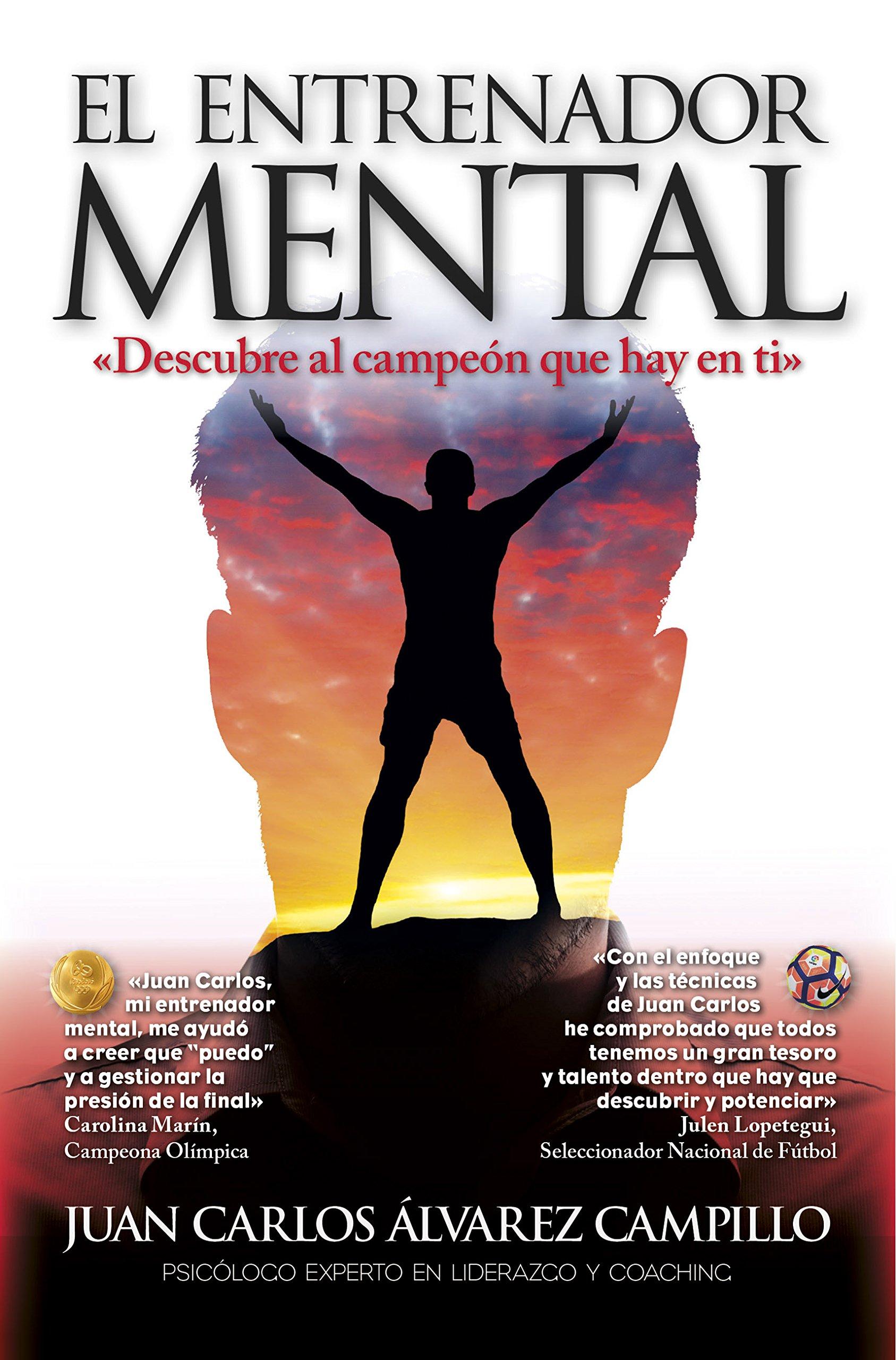 El entrenador mental (Spanish Edition): Juan Carlos Alvarez ...