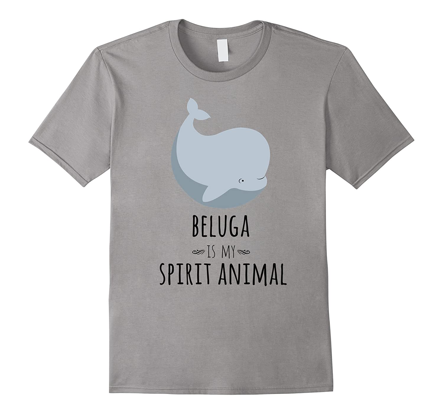 Beluga Whale Is My Spirit Animal Funny Whale T-Shirt-TH
