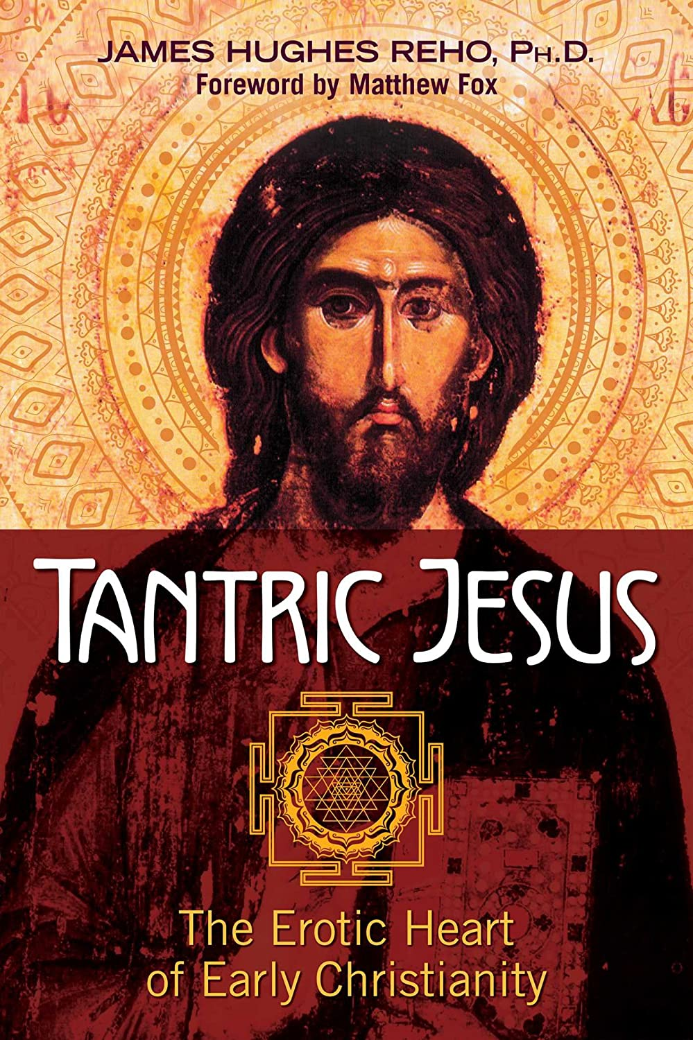 Tantric Jesus: The Erotic Heart of Early Christianity ...