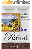 Blue Period (Miss Henry Cozy Mysteries Book 5) (English Edition)