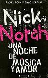 NICK & NORAH: UNA NOCHE DE MUSICA Y AMOR (CORAZON JOVEN)