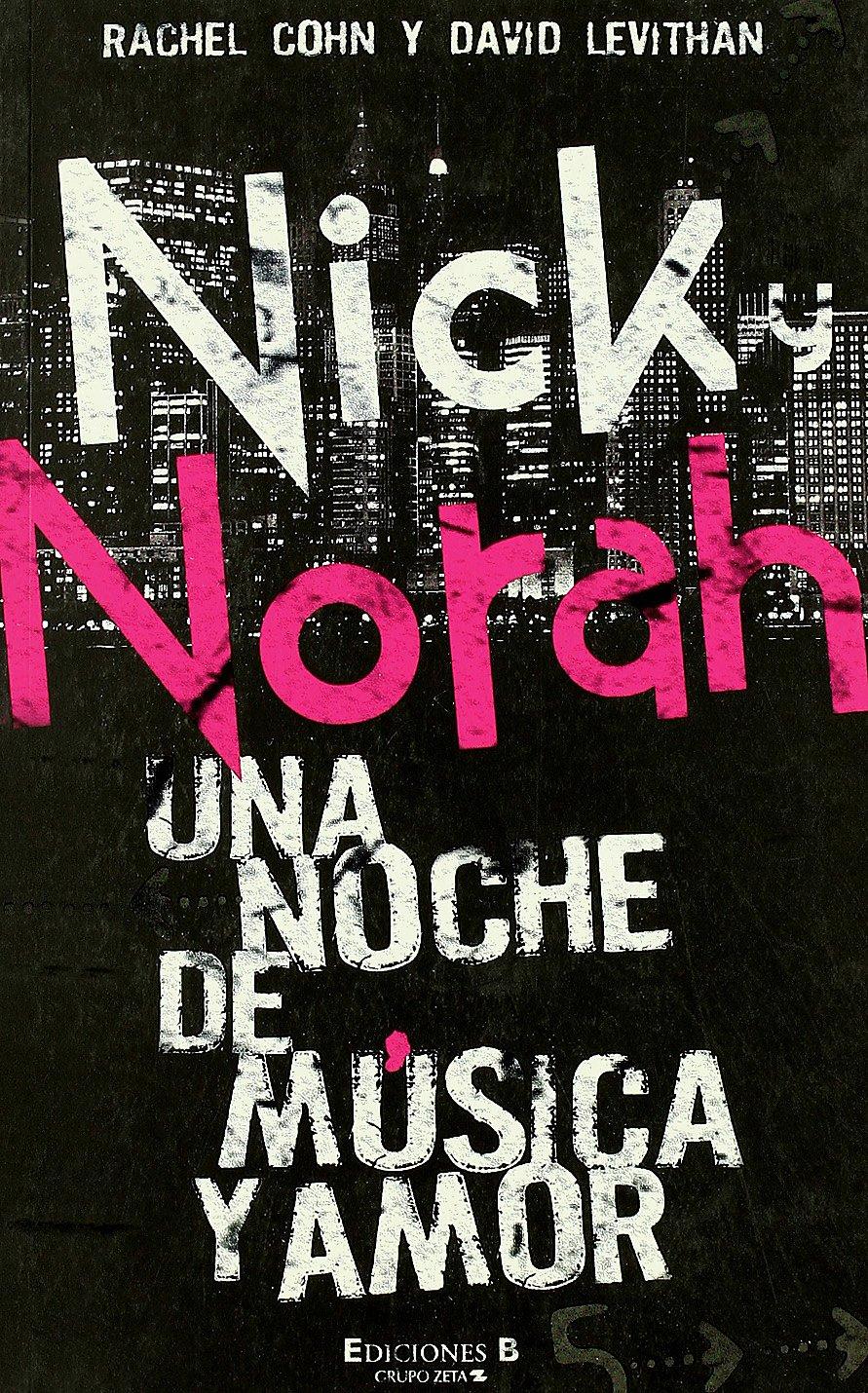 Resultado de imagen de nick y norah una noche de música y amor libro