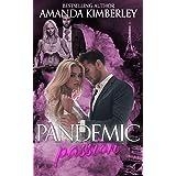 Pandemic Passion