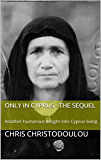 Only in Cyprus - The sequel: Another humorous insight into Cyprus living