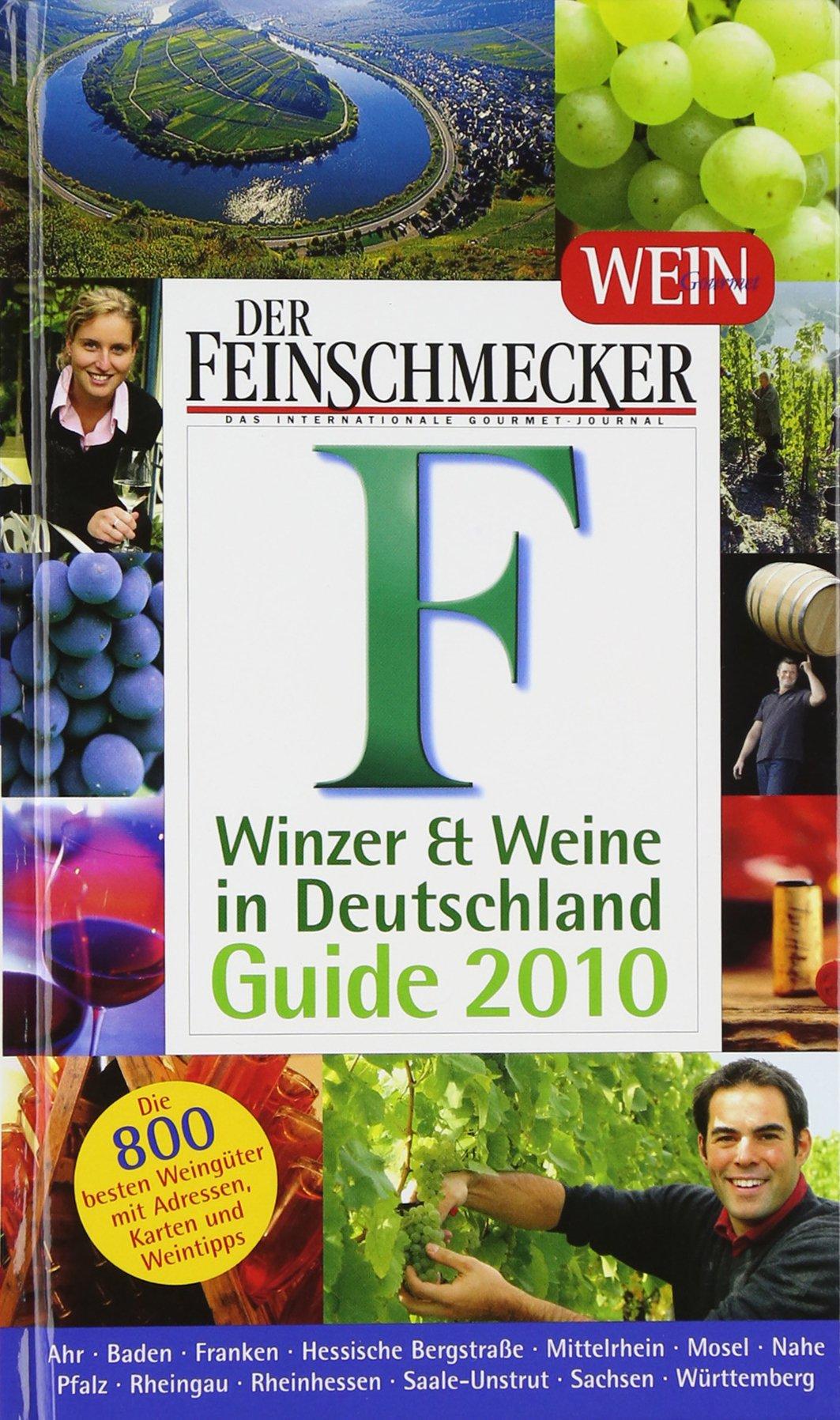 feinschmecker-guide-winzer-und-weine-in-deutschland-2010-feinschmecker-restaurantfhrer