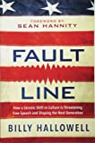 Fault Line: How a Seismic Shift in Culture Is Threatening Free Speech and Shaping the Next Generation