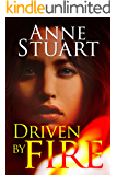 Driven by Fire (The Fire Series Book 2)