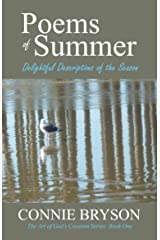 POEMS of SUMMER: Delightful Descriptions of the Season (The Art of God's Creation Series Book 1) Kindle Edition