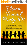 Vision Board Party 101: How to Host a Party That Changes Lives