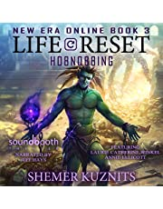 Life Reset: Hobnobbing: New Era Online Book 3