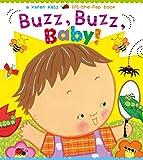 Buzz, Buzz, Baby!: A Karen Katz Lift-the-Flap Book (Karen Katz Lift-the-Flap Books)