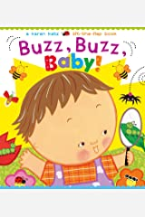Buzz, Buzz, Baby!: A Karen Katz Lift-the-Flap Book (Karen Katz Lift-the-Flap Books) Board book