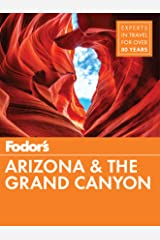 Fodor's Arizona & The Grand Canyon (Full-color Travel Guide Book 12) Kindle Edition