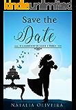 Save the Date: O Casamento de Lizzie e Darcy (Portuguese Edition)