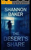 The Desert's Share (Michaela Sanchez Southwest Crime Thrillers Book 2)