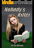 Nobody's Killer