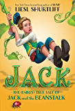 Jack: The (Fairly) True Tale of Jack and the Beanstalk