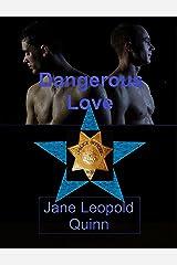 Dangerous Love Kindle Edition