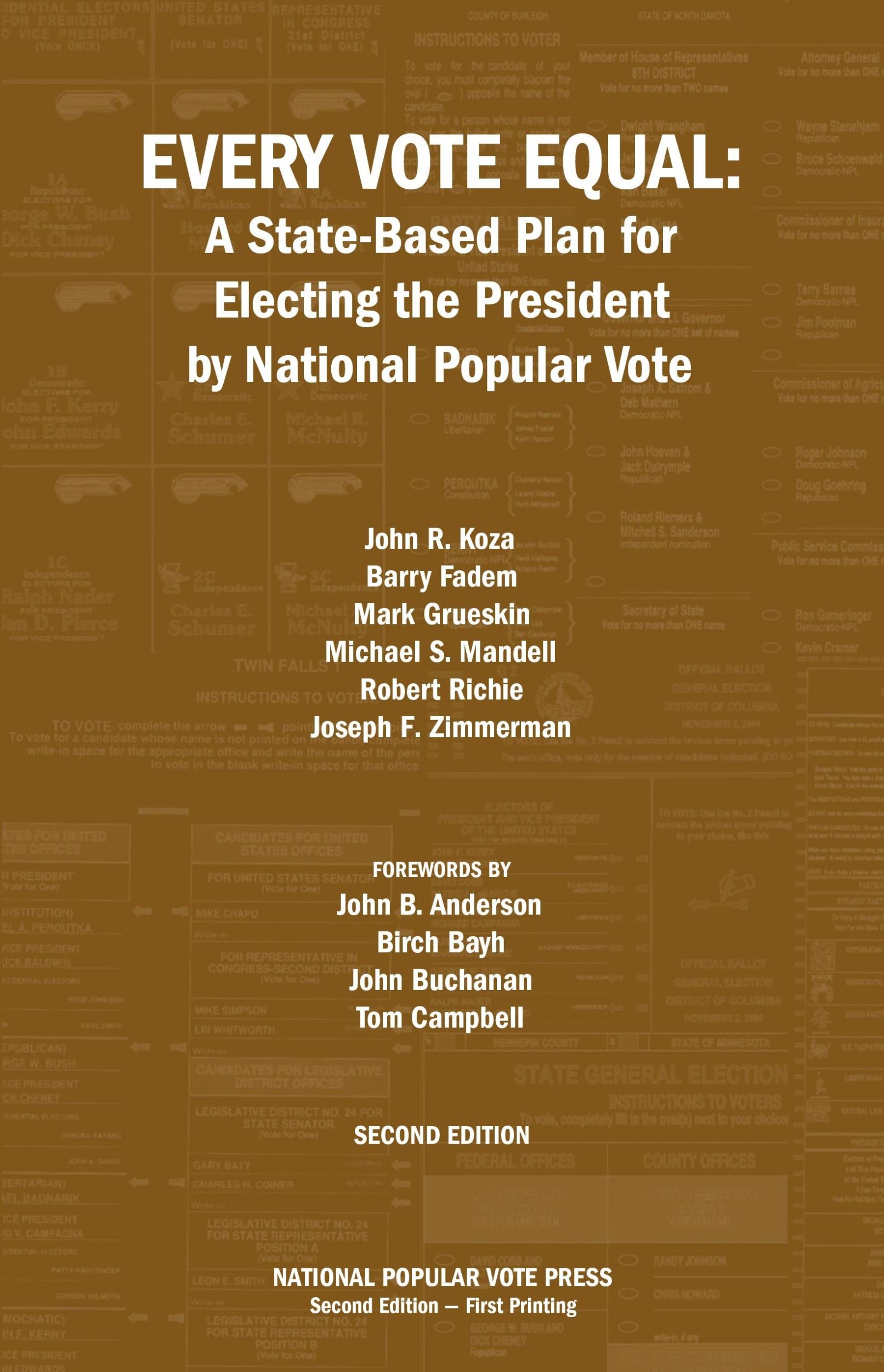 Every Vote Equal: A State-Based Plan for Electing the President by National Popular Vote ebook