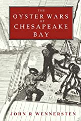 The Oyster Wars of Chesapeake Bay Paperback