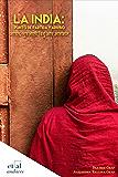 La India: Punto de partida y arribo (andares)