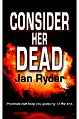 Consider Her Dead Kindle Edition
