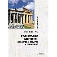 Patrimonio cultural: Conceptos, debates y problemas (Básicos Arte