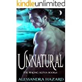 Unnatural (The Wrong Alpha Book 1)