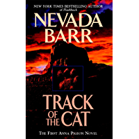 Track of the Cat (Anna Pigeon Mysteries, Book 1): A gripping crime novel of the Texan wilderness (English Edition)
